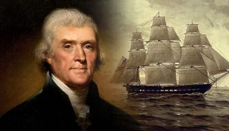 Evaluating the Actions of Presidents: Jefferson's Embargo and More